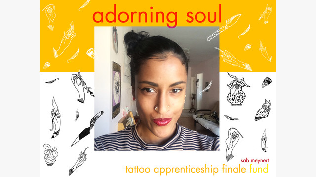 adorning soul - tattoo apprenticeship finale fund by Sab Meynert