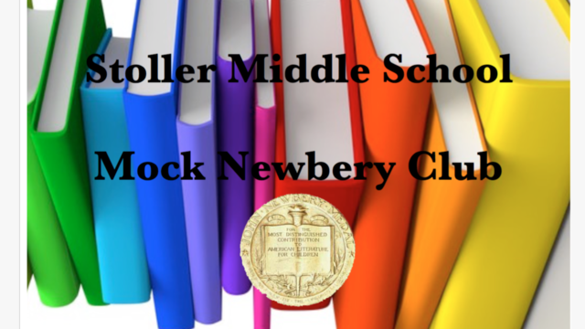 Stoller Middle School Mock Newbery Club 2017 by Stoller