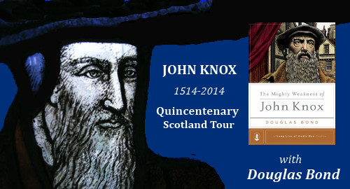 John Knox Scotland Tour